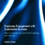 Book Release: Employee Engagement with Sustainable Business – By Nadine Exter